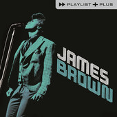 James Brown | Playlist Plus: James Brown