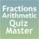 Fractions Arithmetic Quiz Master